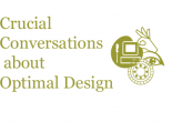 Crucial Conversations about Optimal Design Column